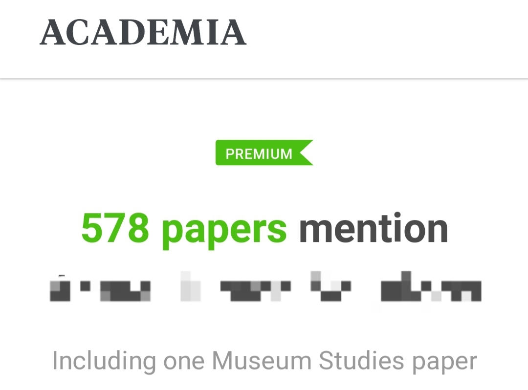 """Mobile screenshot of Academia.edu. First thing is green premium banner, and in the same bright green, """"578 papers(!)"""" """"mention [fictional explosives company], including one Museum Studies paper."""" A list of features: """"Don't miss a single Mention. Track your growing reputation. See what academics are saying about you."""" A big green button: """"Upgrade to view your Mentions."""""""